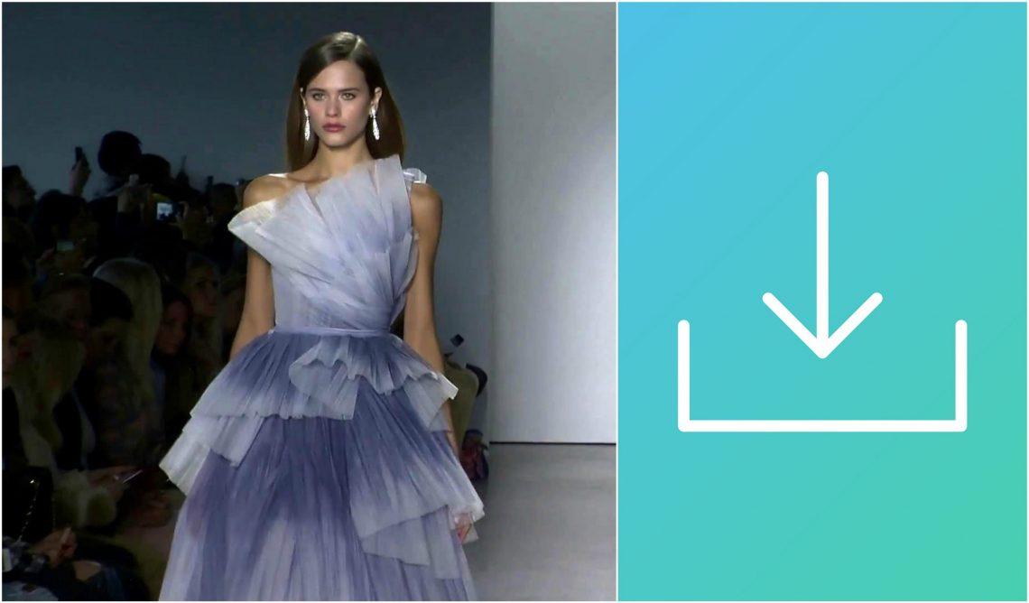 Video Download: Spring/Summer 2018 Fashion Shows